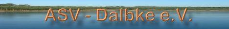 ASV Dalbke e.V. Der Angelsportverein im Raum Schloß Holte, Stukenbrock, Oerlinghausen, Sennestadt, Dalbke, Lippereihe, Brackwede und Bielefeld. Vereinsgewässer: Sennesee, Südstadtteich, Dalbker Teich und Bockschatzteich.  Träumen Sie noch oder Angeln Sie schon? - www.asv-dalbke.de